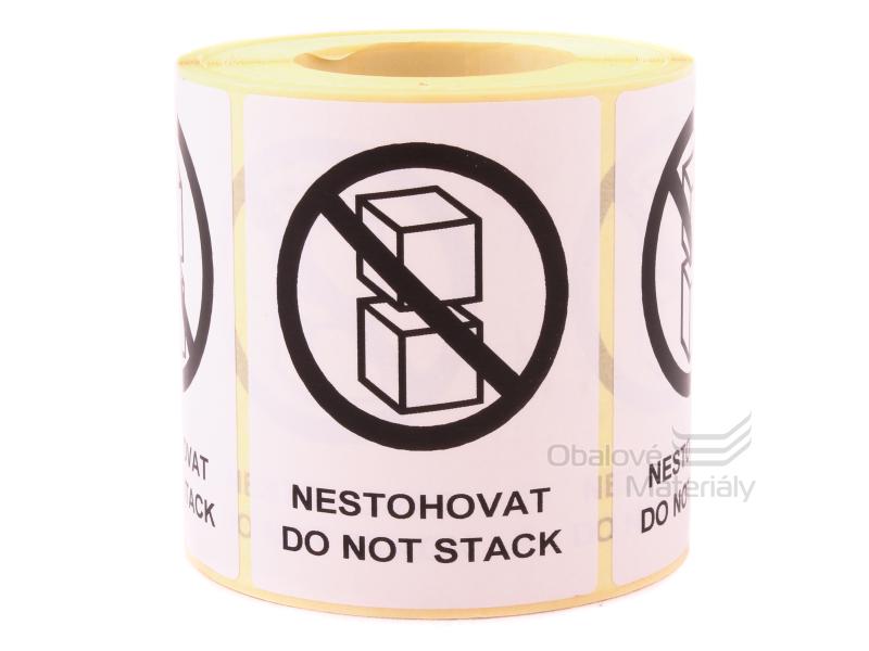Samolepící etikety NESTOHOVAT 80*60 mm, role 500 etiket